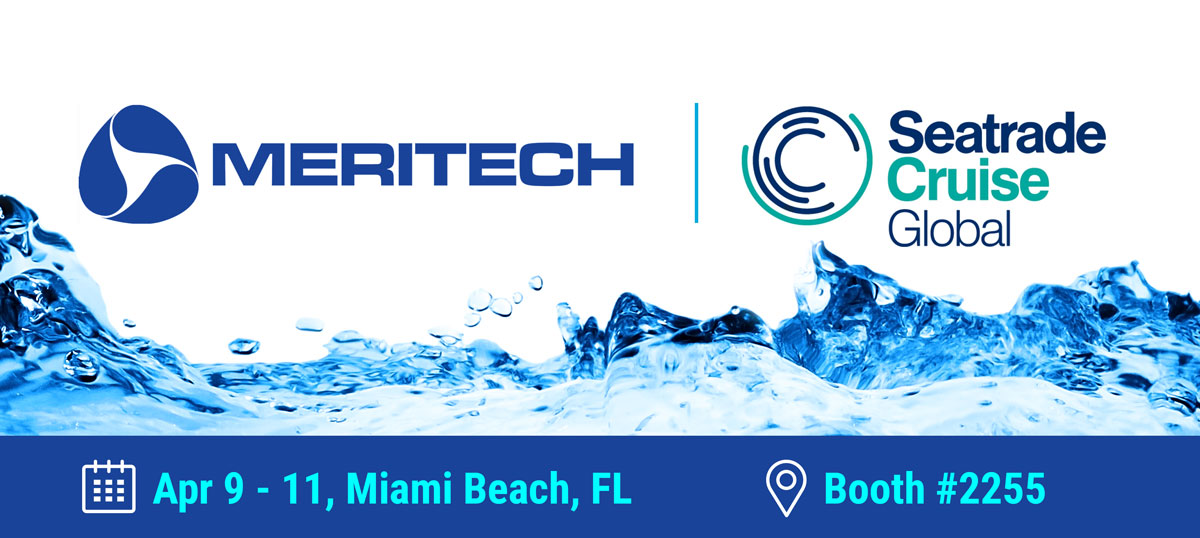 Visit Meritech Booth #2255 at SeaTrade 2019!