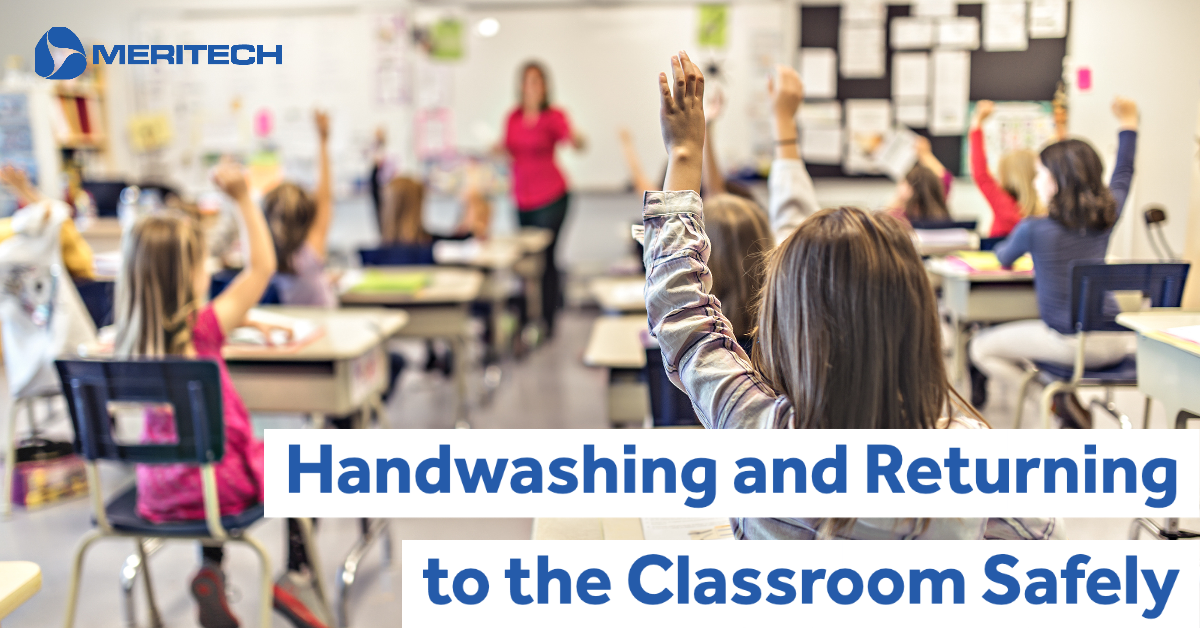 Handwashing and Returning to the Classroom Safely