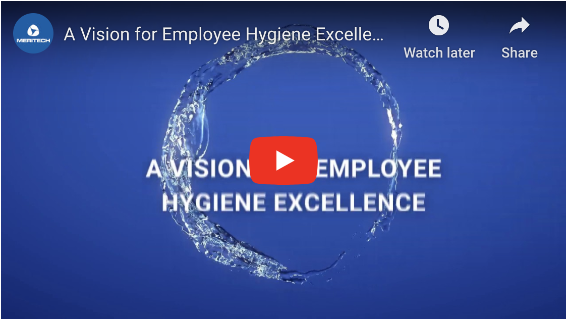 A Vision for Employee Hygiene Excellence in Food Processing