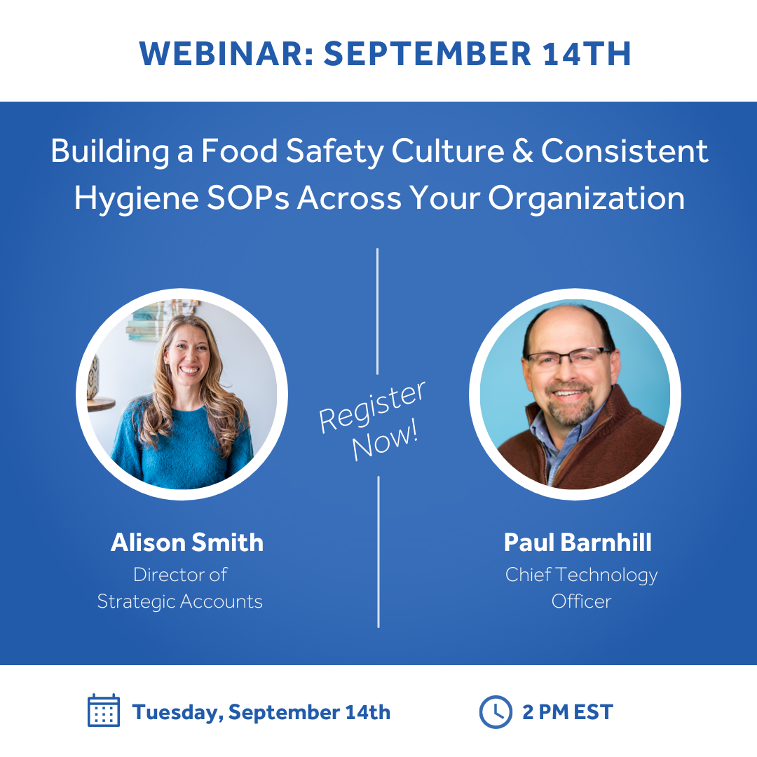 Webinar: Using Automation to Build a Sustainable Food Safety Culture & Consistent Hygiene SOPs Across Your Organization
