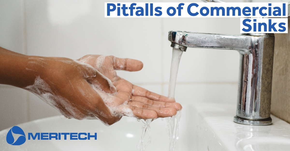 Pitfalls of Commercial Sinks for Handwashing