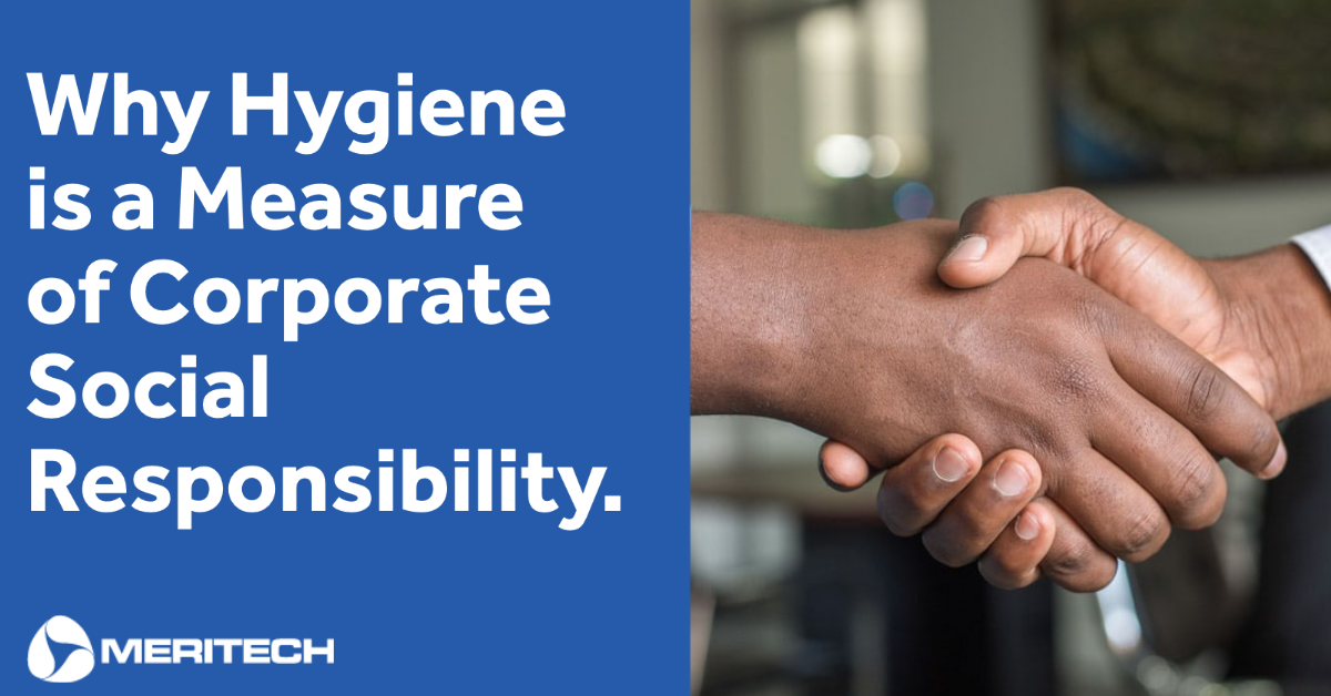Why Hygiene is a Measure of Corporate Social Responsibility