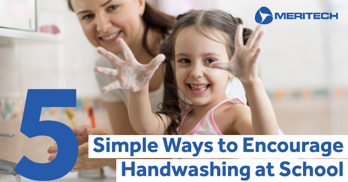 5 Simple Ways to Encourage Handwashing at School