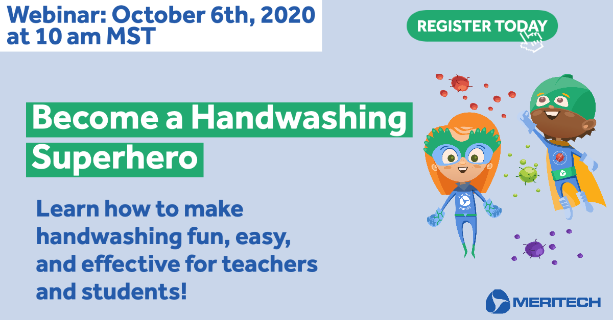 "Meritech to Host ""Become a Handwashing Superhero"" Webinar for Early Childhood & K-12 Educators"