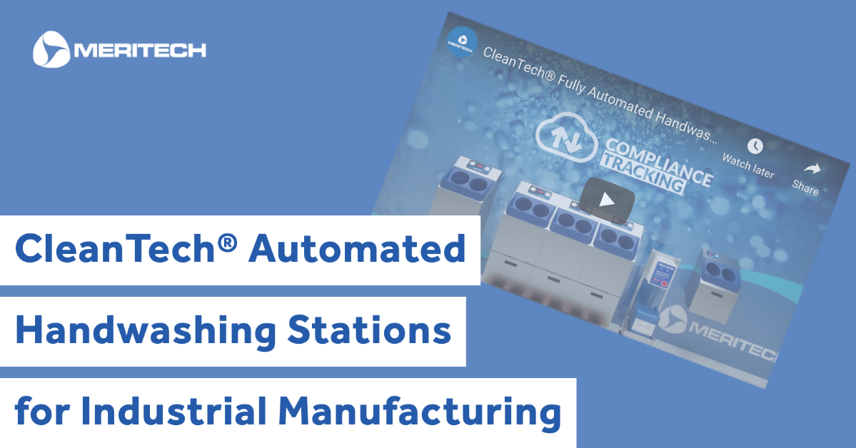 CleanTech® Handwashing Stations for Industrial Manufacturing