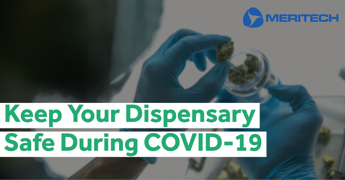Keeping Your Dispensary Safe During COVID-19