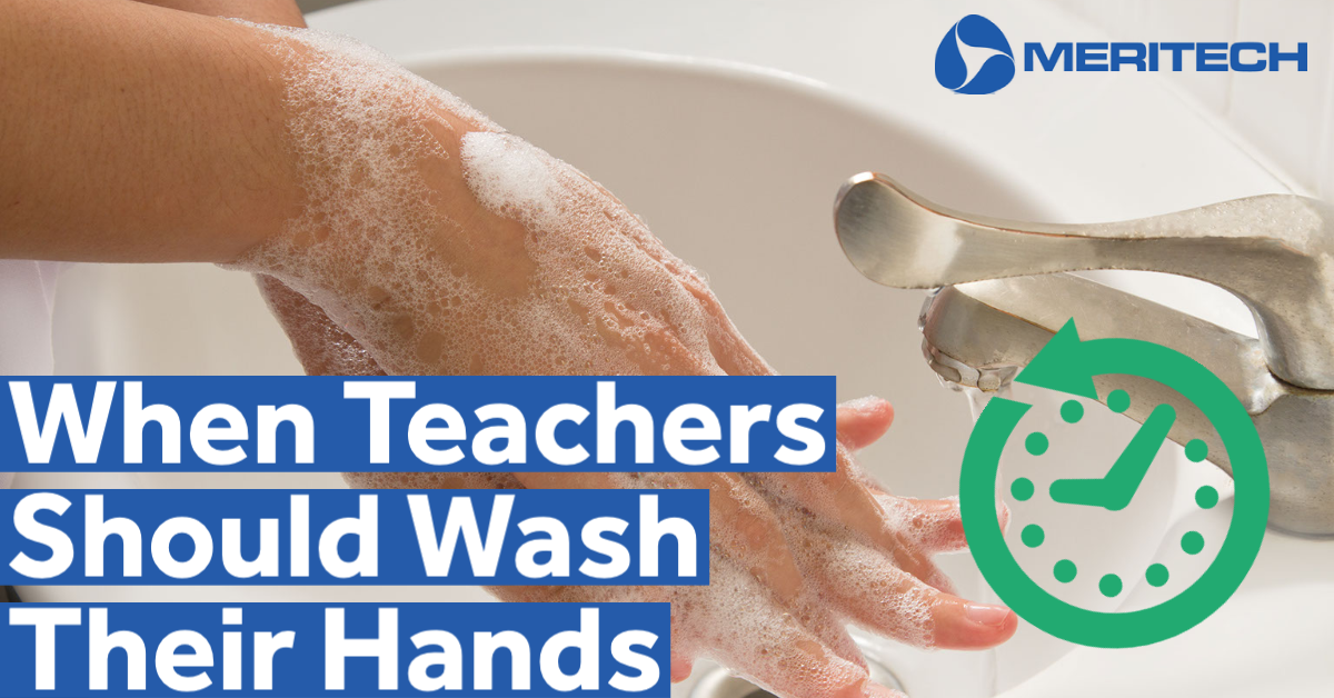 When Should You Wash Your Hands as a Teacher?